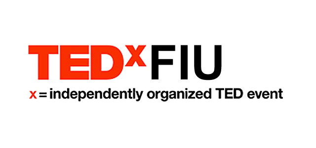 TEDxFIU independently organized TED event