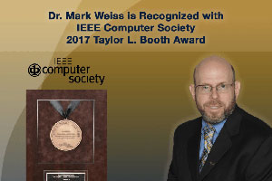Dr. Mark Weiss is Recognized with IEEE Computer Society 2017 Taylor L. Booth Award