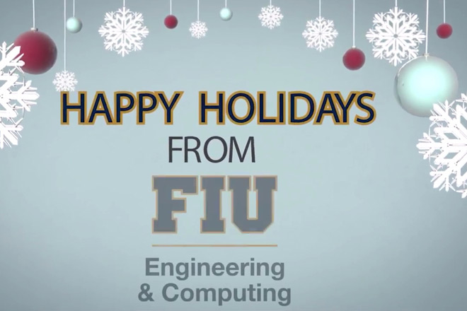 fiu-college-engineering-computing-happy-holidays-2017-660x440