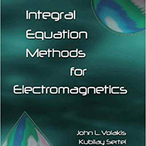 book-Integral-Equation-Methods-for-Electromagnetics-John-Volakis
