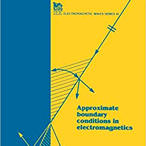 book-Approximate-Boundary-Conditions-in-Electromagnetics-John-Volakis