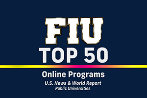 FIU ranked among top 50 in U.S. News for online bachelor's, master's programs